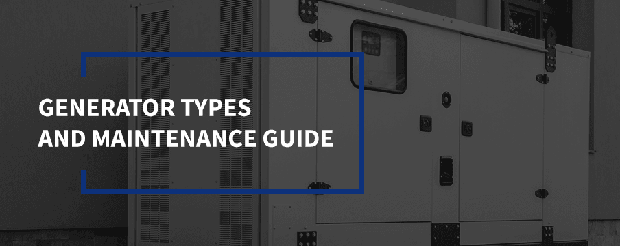 generator types and maintenance guide